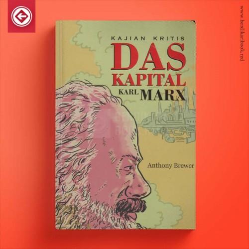 Kajian Kritis Das Kapital Karl Marx