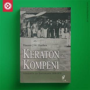 Keraton dan Kompeni: Surakarta dan Yogyakarta 1830-1870