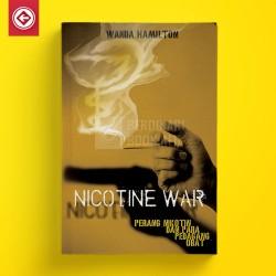 Nicotine War: Perang Nikotin dan Para Pedagang Obat  Menuntut Keadilan
