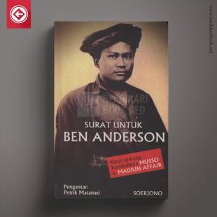 Surat untuk Ben Anderson; Kisah tentang kembalinya Musso dan Madiun Affair