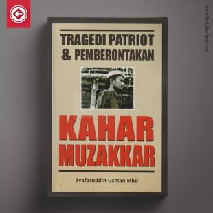 Tragedi Patriot & Pemberontakan Kahar Muzakkar