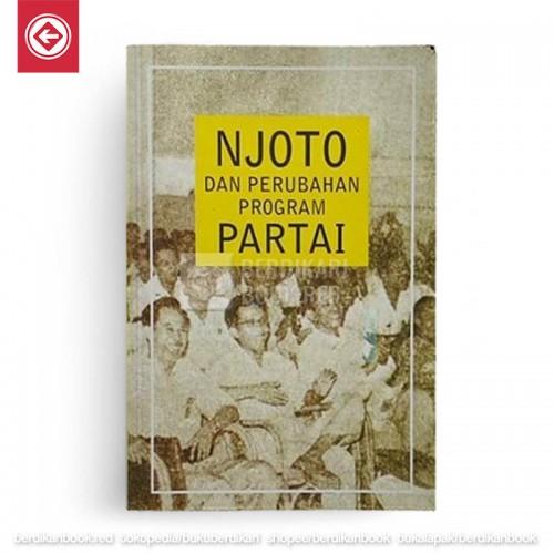 Njoto dan Perubahan Program Partai