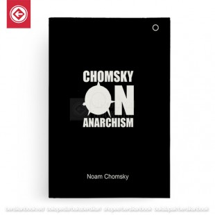 Chomsky On Anarchism