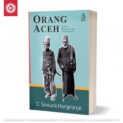 Orang Aceh Budaya, Masyarakat, dan Politik Kolonial