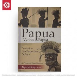 Papua Versus Papua