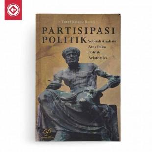Partisipasi Politik Sebuah Analisis Atas Etika Politik Aristoteles