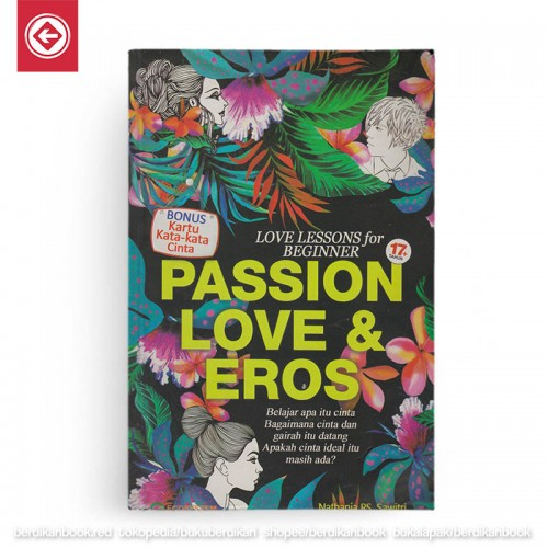 Passion Love and Eros