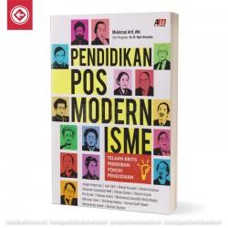 Pendidikan Posmodernisme Telaah Kritis Pemikiran Tokoh Pendidikan