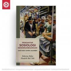 Pengantar Sosiologi Kewarganegaraan dari Marx Sampai Agamben