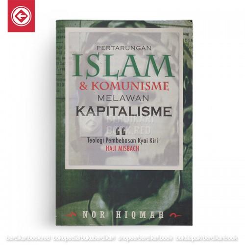Pertarungan Islam dan Komunisme Melawan Kapitalisme
