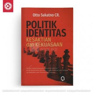 Politik Identitas Kesaktian dan Kekuasaan