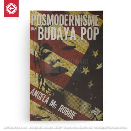 Posmodernisme dan Budaya Pop