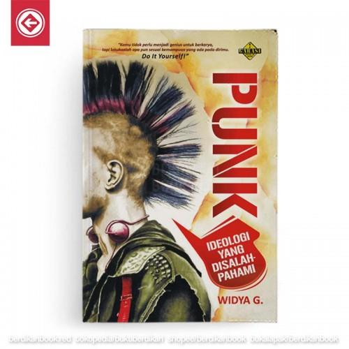 Punk Ideologi Yang Disalahpahami