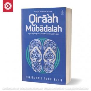 Qiraah Mubadalah Tafsir Progresif untuk Keadilan Gender dalam Islam