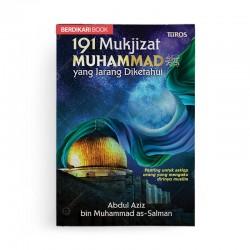 191 Mukjizat Muhammad yang Jarang Diketahui