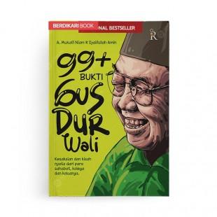 99 Bukti Gus Dur Wali