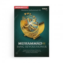 Muhammad SAW Sang Revolusioner