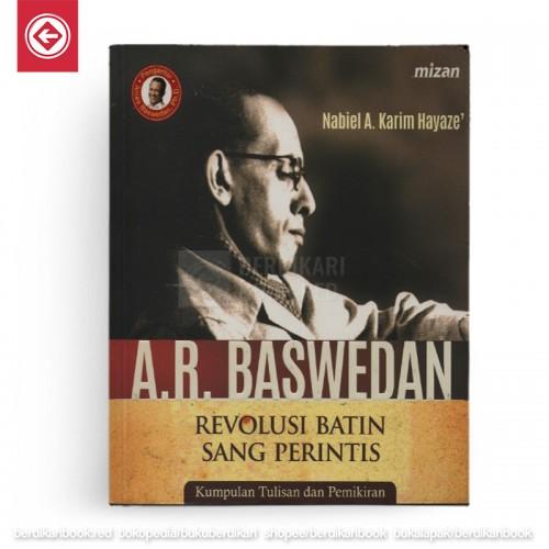 AR Baswedan Revolusi Batin Sang Perintis