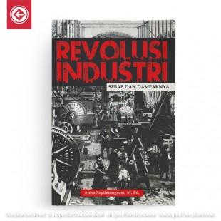 Revolusi Industri Sebab dan Dampaknya