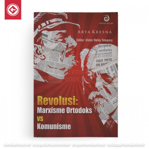 Revolusi: Marxisme Ortodoks vs Komunisme