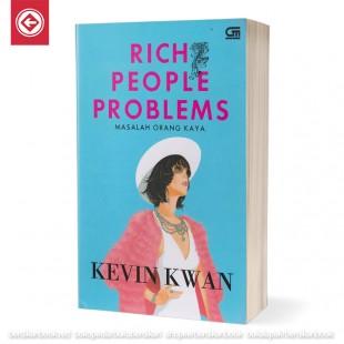 Rich People Problems Masalah Orang Kaya