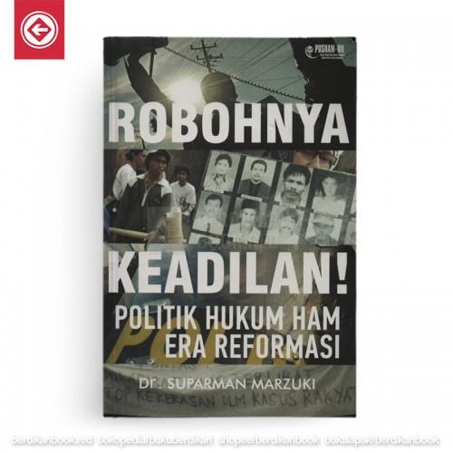 Robohnya Keadilan Politik Hukum HAM Era Reformasi