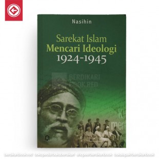 Sarekat Islam Mencari Ideologi 1924-1945