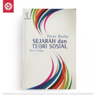 Sejarah Dan Teori Sosial Edisi Kedua