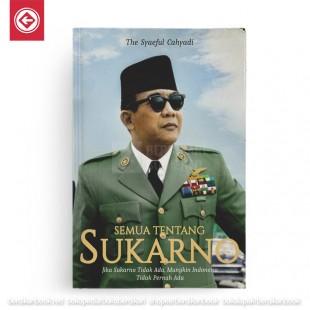 Semua Tentang Sukarno
