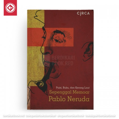 Sepenggal Memoar Pablo Neruda