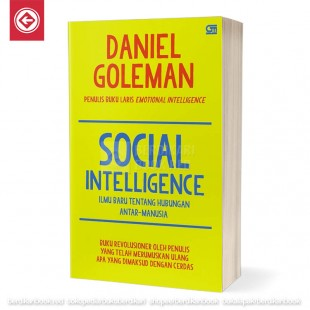 Social Intelligence Ilmu Baru Tentang Hubungan Antar Manusia