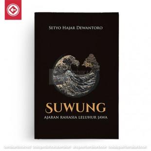 Suwung - Ajaran Rahasia Leluhur Jawa
