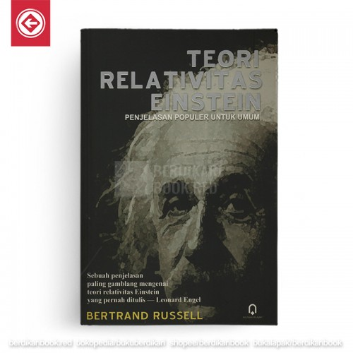 Teori Relativitas Einstein Penjelasan Populer untuk Umum
