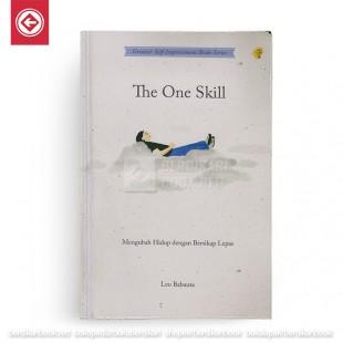 The One Skill Mengubah Hidup dengan Berdikap Lepas