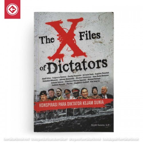 The X Files of Dictators Konspirasi Para Diktator