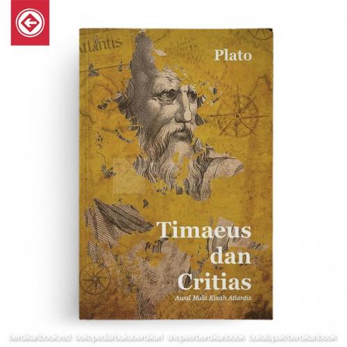 Timaeus dan Critias Awal Mula Kisah Atlantis