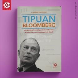 Tipuan Bloomberg : Mengungkap Sosok Agen Industri Farmasi di Balik Filantropi Kampanye Anti Rokok