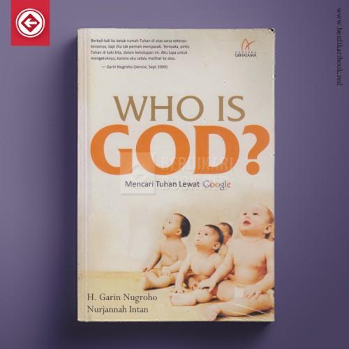 Who Is God? - Mencari Tuhan Lewat Google