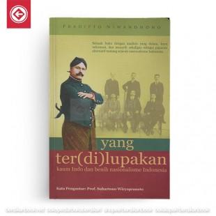 Yang Ter(di)lupakan : Kaum Indo dan Benih Nasionalisme di Indonesia