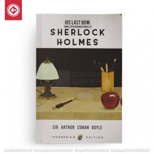 Sherlock Holmes His Last Bow New