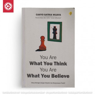 You Are What You Think, You Are What You Believe