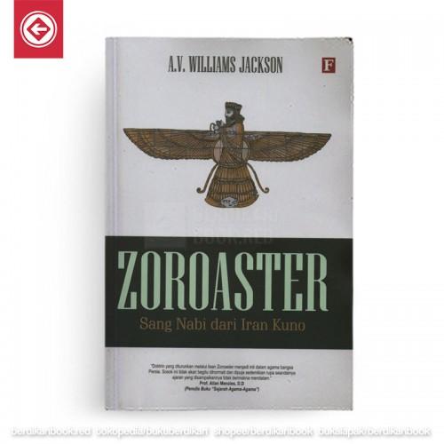 Zoroaster Sang Nabi dari Iran Kuno