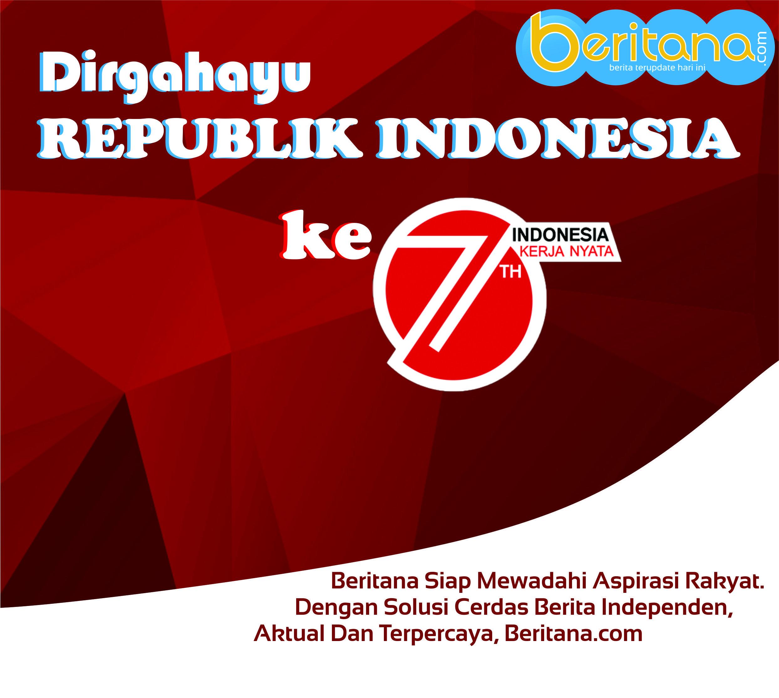 Beritana.com Mengucapkan Dirgahayu Republik Indonesia ke 71