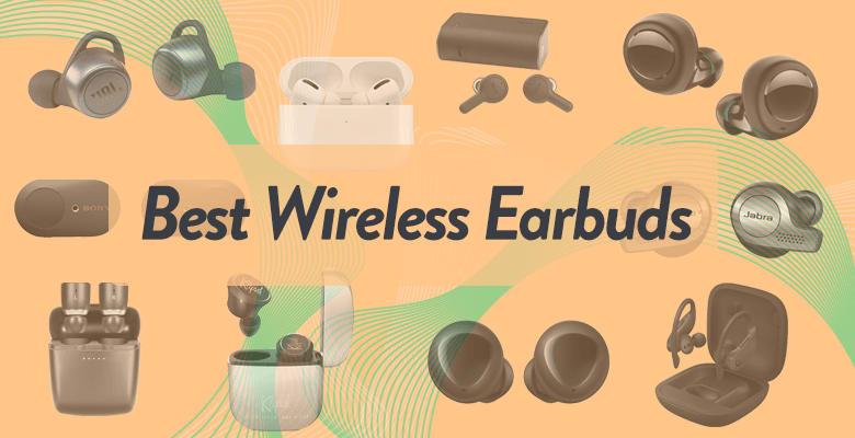 10 Best True Wireless Earbuds Under 50 100 200 And 300 Of 2020