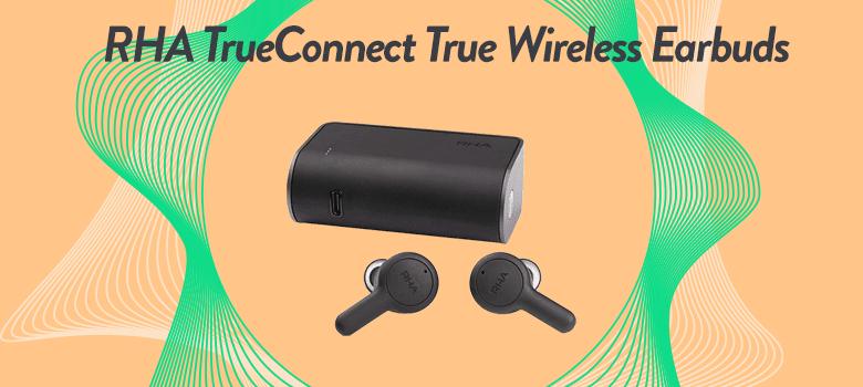 rha true wireless earbuds with bluetooth 5