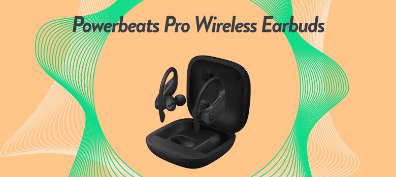 Powerbeats Pro Best True Wireless Earbuds Under 200 USD