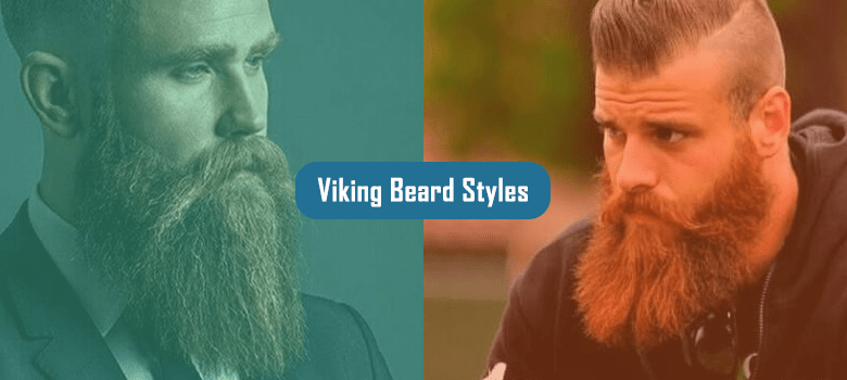 10 Best Viking Beard: How to Grow and Styles?