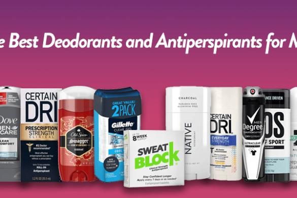 10 Best Deodorants and Antiperspirants