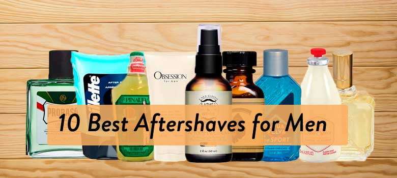 10 Best Aftershave for Men In 2020 (Buying Guide)