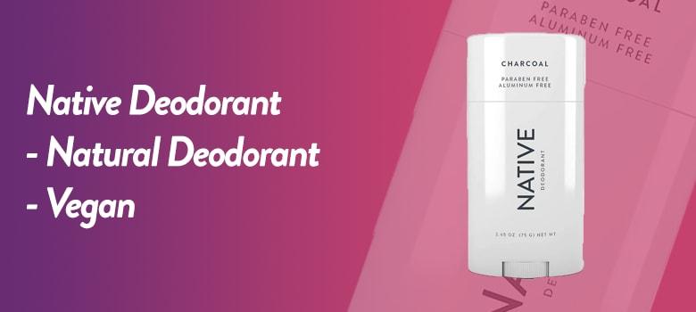 Native Deodorant: Best Natural Deodorant for Men